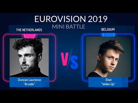 EUROVISION 2019 SONG BATTLE: THE NETHERLANDS (Duncan Laurence) VS. BELGIUM (Eliot )