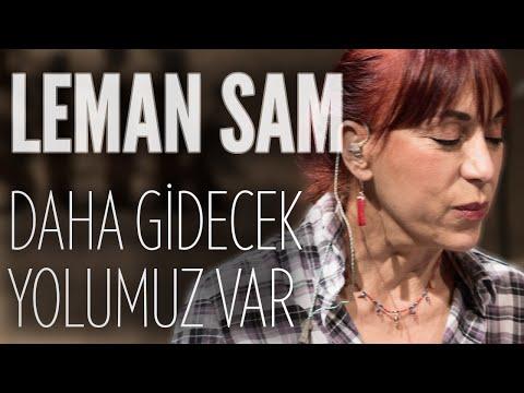 Leman Sam - Daha Gidecek Yolumuz Var (JoyTurk Akustik)