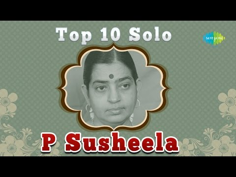 Top 10 Melodies ofP Susheela | Tamil Movie Audio Jukebox