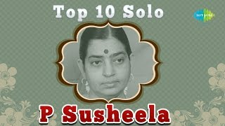 Top 10 Melodies of  P Susheela | Tamil Movie Audio Jukebox