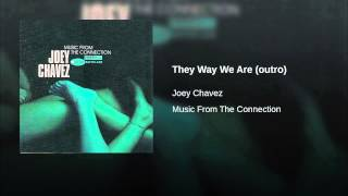 They Way We Are (outro)