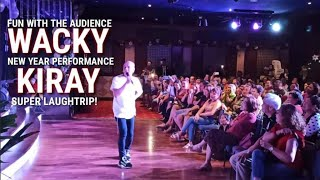 Part 6 - Wacky Kiray Best Comedy Act with the Participating Audience. Laugh Trip to!