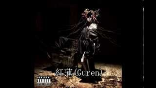 Download Lagu the GazettE - 紅蓮(Guren) (Full Single) mp3