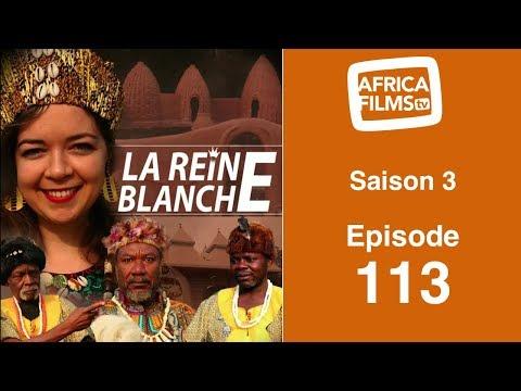 La Reine Blanche - saison 3 - épisode 113 : la fureur d'Elimbi