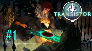 This Game Is Beautiful - Transistor #1