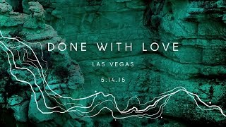 "Zedd True Colors Event #9, Las Vegas NV - ""Done With Love"""