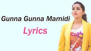 Gunna Gunna Mamidi Dj Song Lyrics