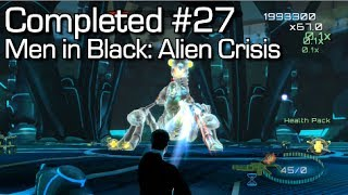 Completed #27 - Men in Black: Alien Crisis