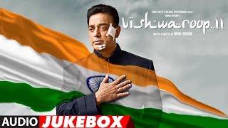 VISHWAROOP 2 movie Video  Audio Songs     Kamal Haasan, Rahul Bose