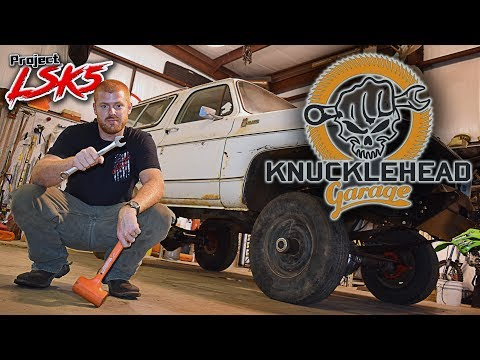 Project LSK5 Blazer 1 Ton Swap - Knucklehead Garage