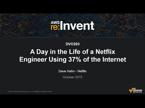 AWS re:Invent 2015: A Day in the Life of a Netflix Engineer (DVO203)