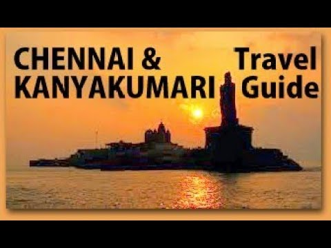 Official CHENNAI Travel Guide | KANKYAKUMARI Tour | Tamil Na