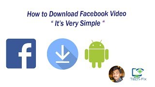 Easy Way  to Download Facebook Videos on Android Devices