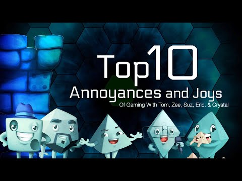 Top 10 Annoyances And Joys Of Gaming