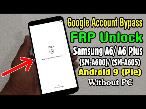 Samsung Galaxy A6/ A6 Plus FRP Unlock or Google Account Bypass Without PC  || Android 8 1 1 | 9 0