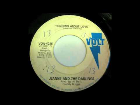 Jeanne And The Darlings - Singing About Love (Volt) Northern Soul