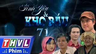 thvl  tinh yeu va kho bau - tap 71