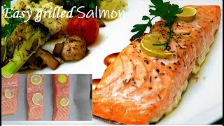 Easy and Healthy Salmon Recipe |  Grilled Salmon | Baked Salmon with Grilled Veggies
