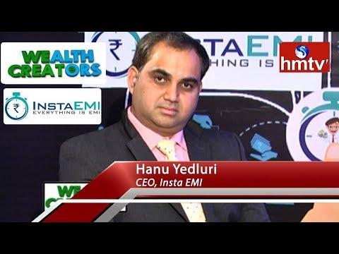 Insta EMI CEO Hanu Yedluri Special Interview | Wealth Creators | Telugu News | hmtv News