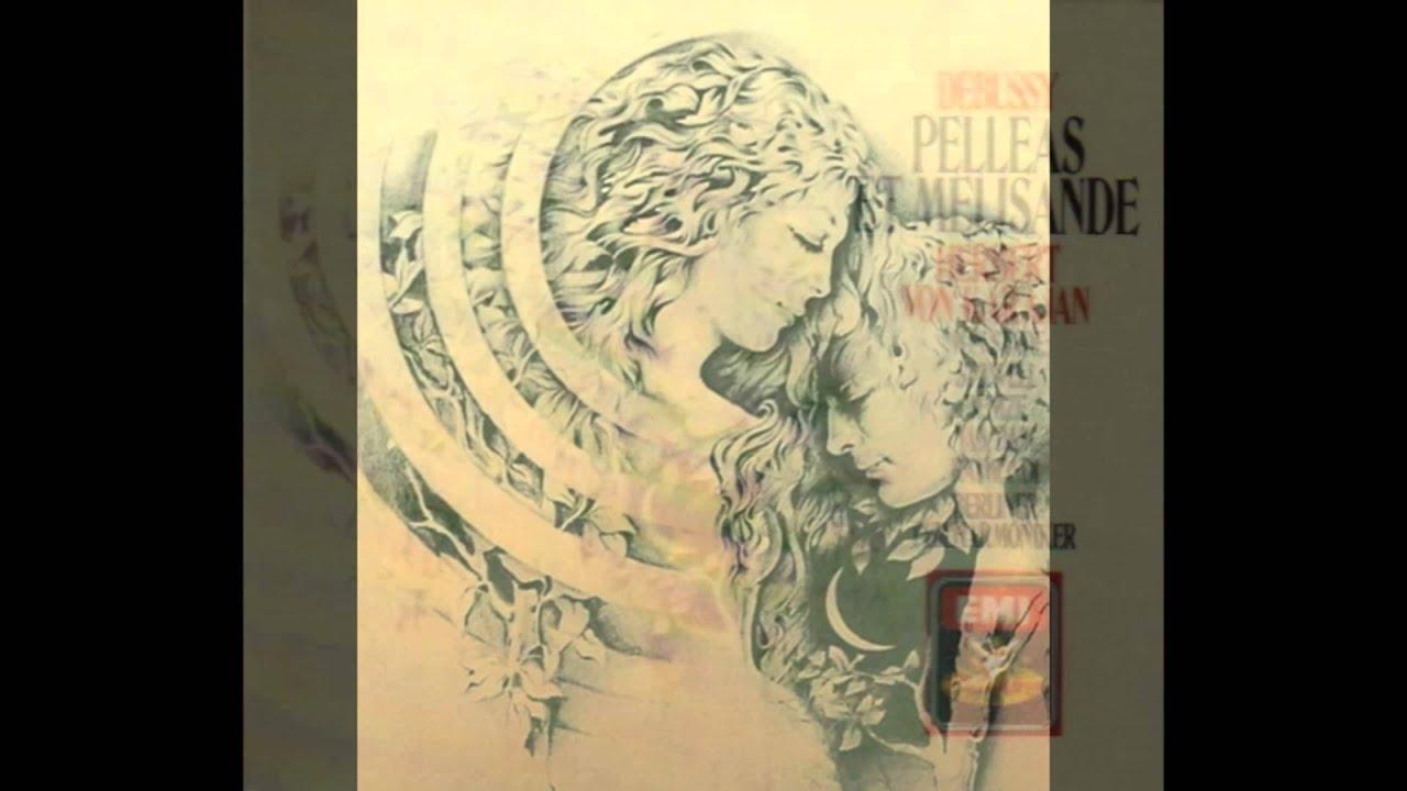 Claude Debussy - Berliner Philharmoniker Pelleas Et Melisande