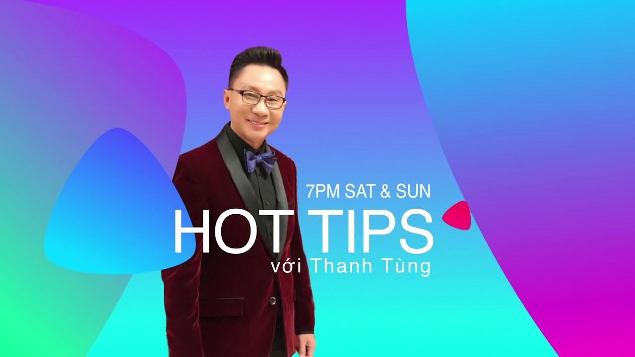Hot Tips voi Thanh Tùng Show 26