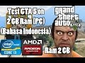 Test GTA 5 Di Laptop Ram 2 GB Intel Core I3 mp3