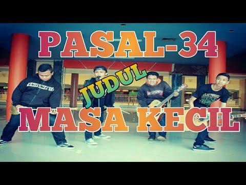 Lagu Masa Kecil-PASAL34 || Video Lyric By Agus Susilo