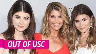 Lori Loughlin's Daughters Out of USC
