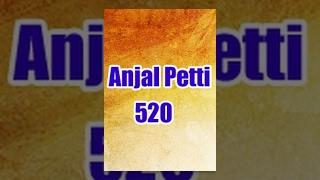 Anjal Petti 520