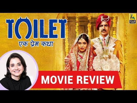 Anupama Chopra's Movie Review of Toilet Ek Prem Katha