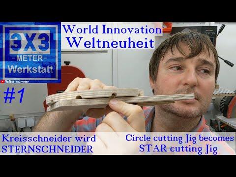 Weltneuheit World Innovation Kreisschneider wird STERNschneider Circle cutter becomes STAR cutter #1