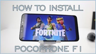 How To Install Fortnite On Pocophone F1 & Any Android Device