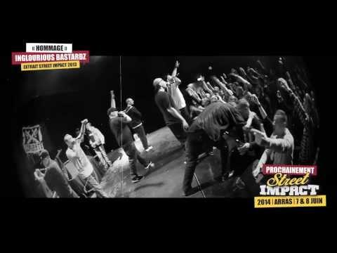 INGLOURIOUS BASTARDZ - HOMMAGE - CONCERT - STREET IMPACT 2013