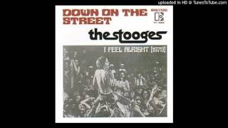 "The Stooges - Down On The Street 7"" single 1970"