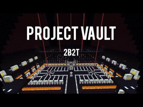 2b2t Update: Project Vault - Vloggest