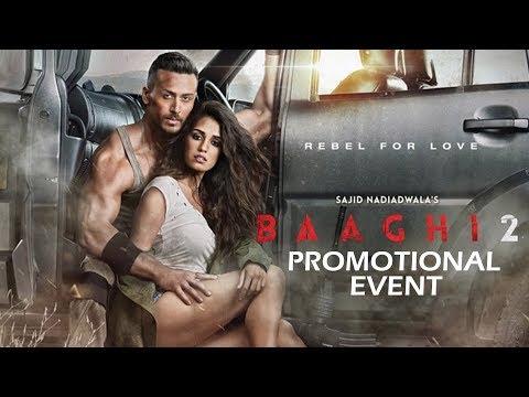 Baaghi 2 Full Movie Promotional Event   Tiger Shroff   Disha Patani   Sajid Nadiadwala   Ahmed Khan