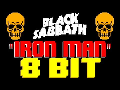 Ir Man 8 Bit Tribute to Black Sabbath  8 Bit Universe