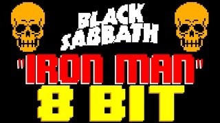 Iron Man [8 Bit Tribute to Black Sabbath] - 8 Bit Universe