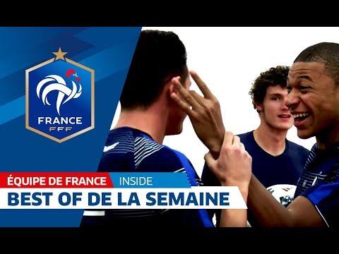 Equipe de France : Best Of de la semaine, inside I FFF 2017