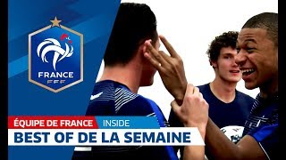 Equipe de France : Best Of de la semaine, inside I FFF 2017