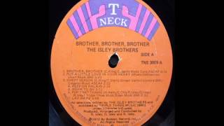 Watch Isley Brothers Brother Brother video