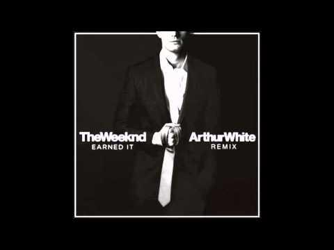 The Weeknd  Earned It Arthur White Remix