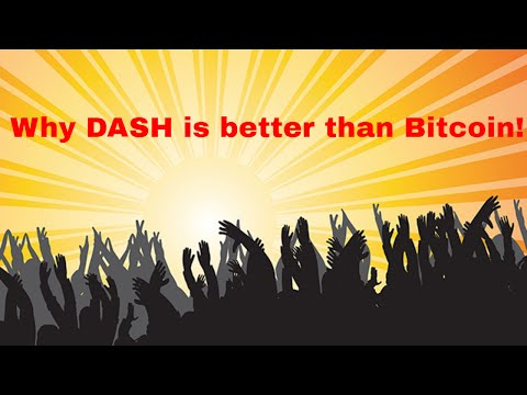 Why DASH Is 10x Better Than BITCOIN!!!