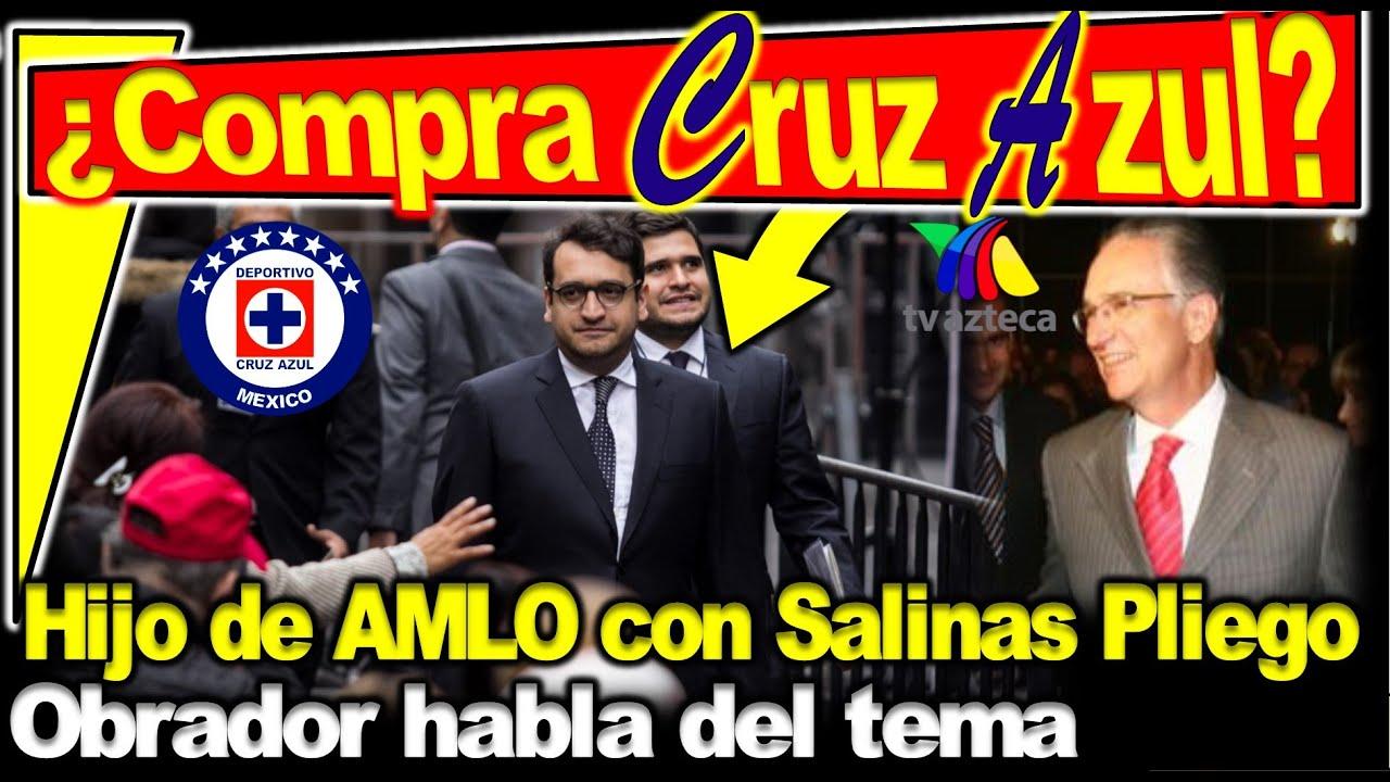 Hijo de AMLO obtendrá el Cruz Azul según buenas fuentes, Obrador habla del tema ¿Quién dio la nota?