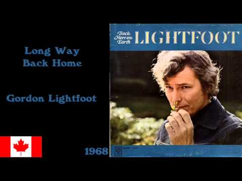 Long Way Back Home - Gordon Lightfoot