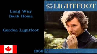 Watch Gordon Lightfoot Long Way Back Home video