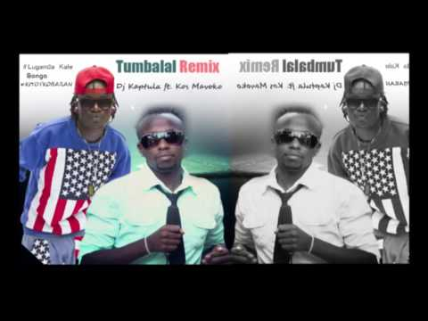 Tumbalal Remix   - Dj Kaptula ft  Kos Mavoko (Audio)
