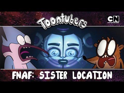 Por demanda popular… SISTER LOCATION!!!!! | ToonTubers | Cartoon Network