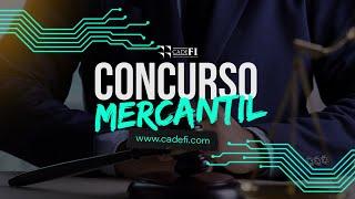 Cadefi - Concurso Mercantil 21 agosto 2020