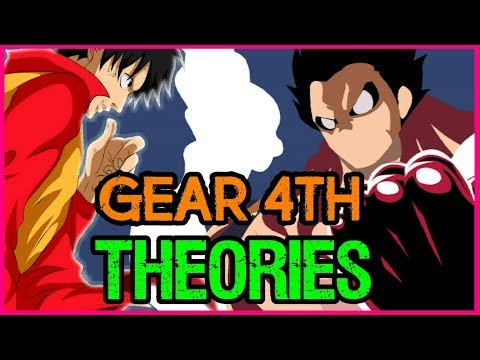 More Gear 4th Theories + Snake Man Incoming - One Piece Theory
